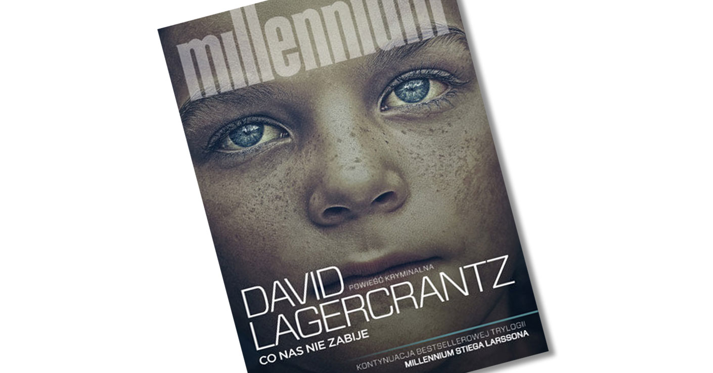 millenium co nas nie zabije david Lagercrantz