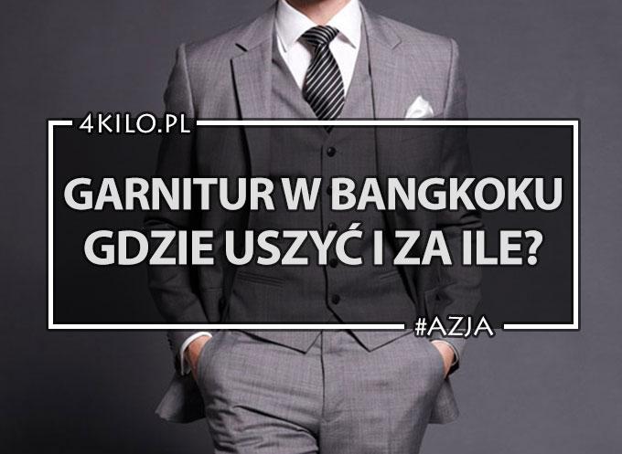 330409db5189b Garnitur szyty w Bangkoku? A komu to potrzebne? Ceny i porady.
