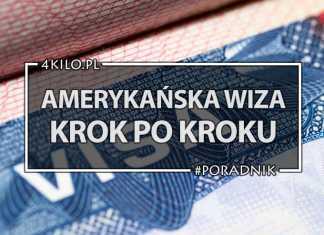 wiza do usa krok po kroku amerykańska wiza poradnik