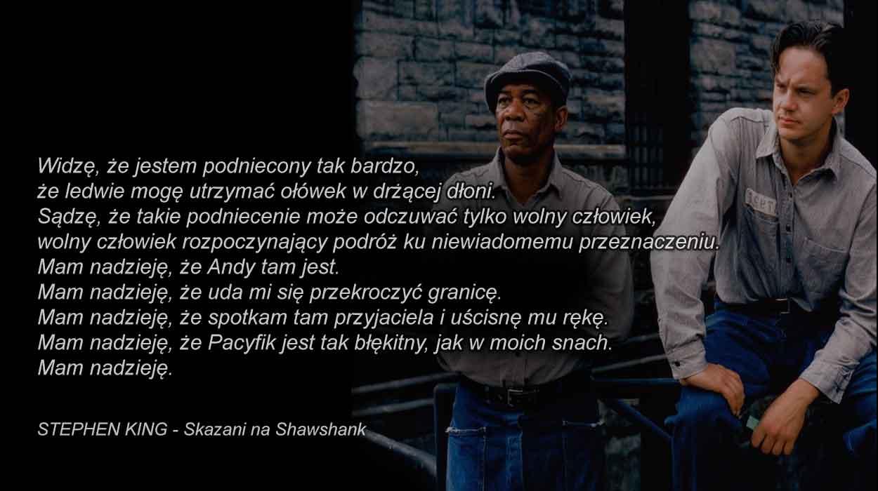 cytaty podróżnicze podrozach sentencje podroze skazani na shawshank