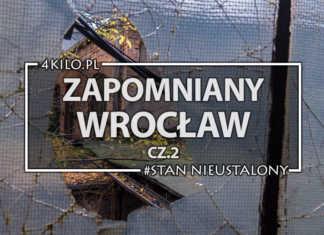 zabytki we Wrocławiu opuszczone urbex